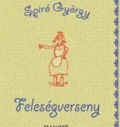 Spiró György: Feleségverseny