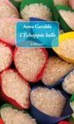 Anna Gavalda: L'Echappée belle