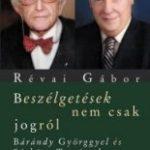 Révai Gábor, beszélgetések