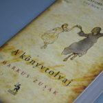 Megható regény a könyvek és a szavak hatalmáról