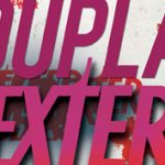 Jeff Lindsay: Dupla Dexter (részlet)