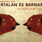 Nem ugyanolyan az egyforma: Bertalan és Barnabás