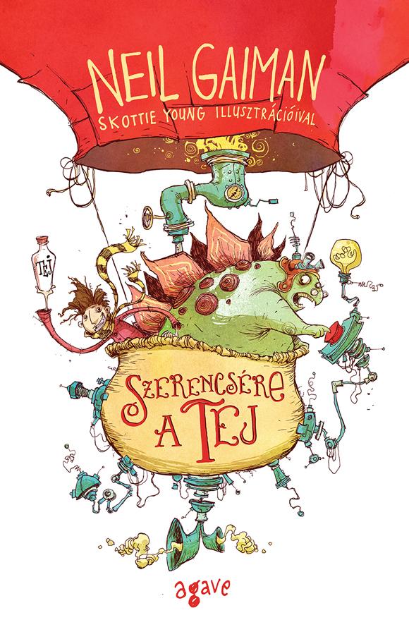 Neil Gaiman: Szerencsére a tej - Skottie Young illusztrációival (Agave)