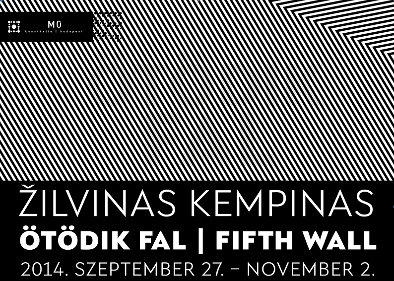 Žilvinas Kempinas: Ötödik fal - M0 – Műcsarnok