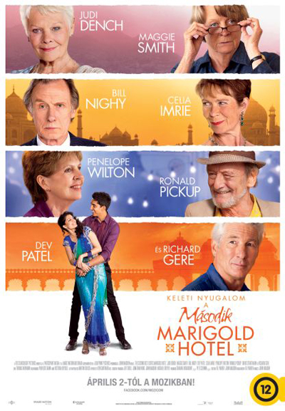 Keleti nyugalom - A második Marigold Hotel (The Second Best Exotic Marigold Hotel)
